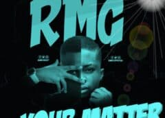 Music: RMG Ft. K West – Your Matter