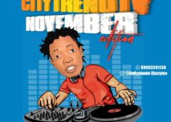 Mixtape: DJ Ozzytee Ft. CityTrendTv – November Edition Monthly Mix