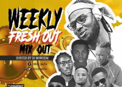Mixtape: DeeJay Bowhem – 360nd Media Weekly Fresh Out Mix  (Series 1)