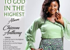 Album+Lyrics: Chissom Anthony – Glory To God In The Highest (Album) | @chissomanthony