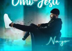 Music: Na'Yo – Omo Jesu Mp3