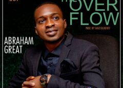 Music+Lyrics: Abraham Great – The Over Flow