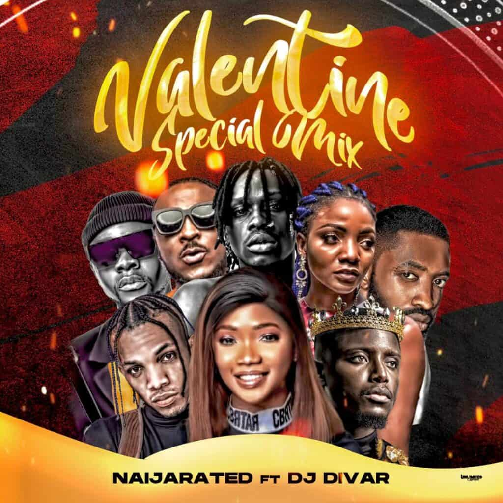 Mixtape: DJ Divar – Naijarated February Mixtape (Valentine Special)