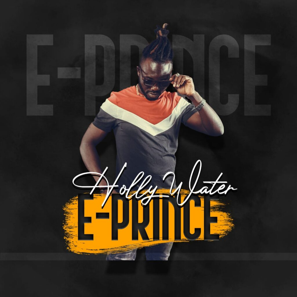 Music: E Prince – Holy Water