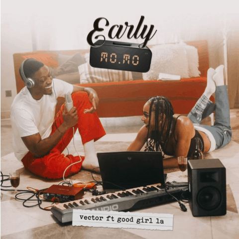 Music: Vector Ft. GoodGirl LA – Early Momo