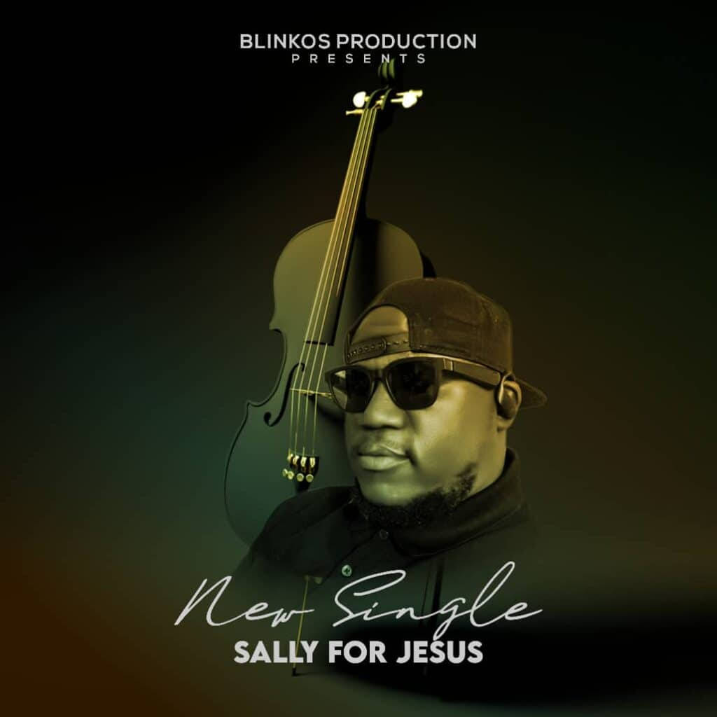 Music: Blinkos – Sally for Jesus
