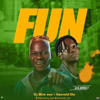 Music: DJ Wise Ft. Emerald Eto – Fun