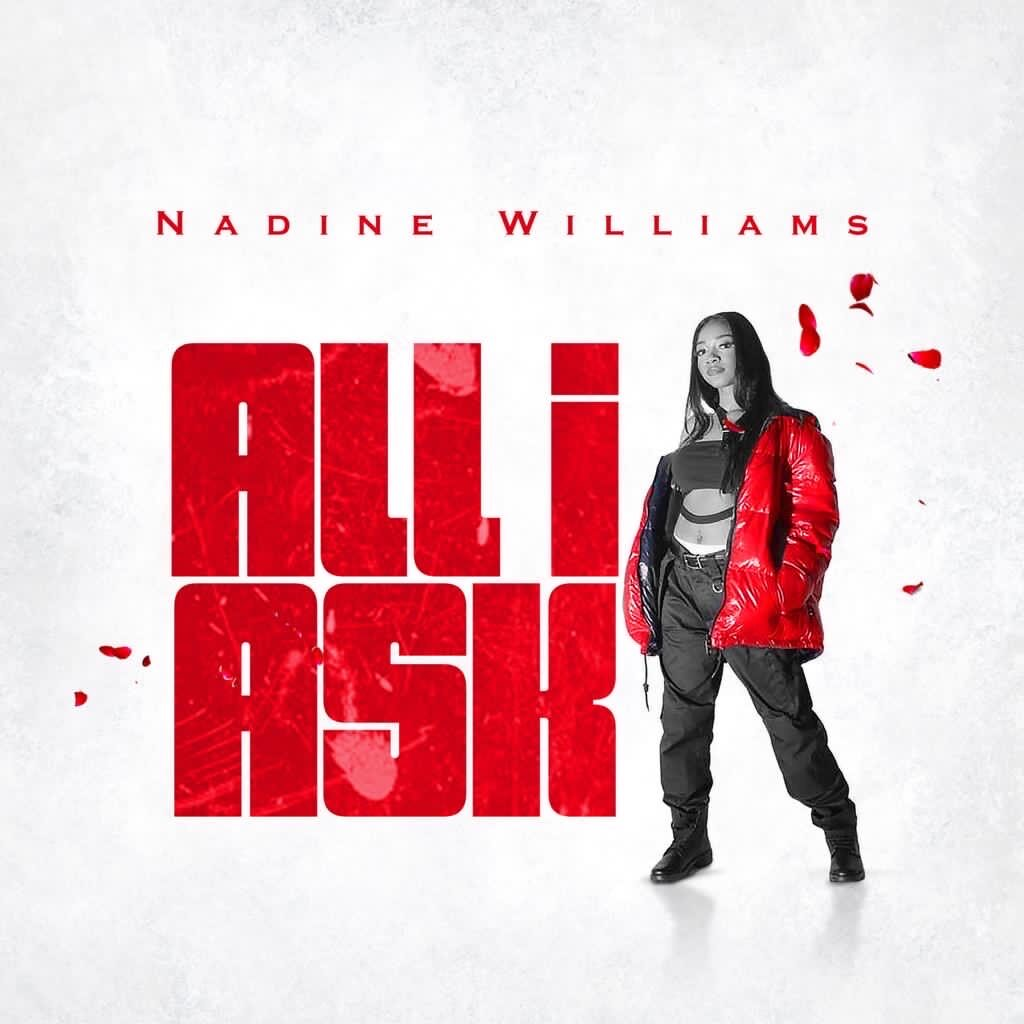 Audio+Video: Nadine Williams – All I Ask | @nadinewill22