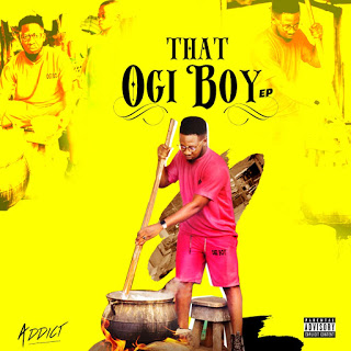 Album: Addict – That Ogi Boy (EP)