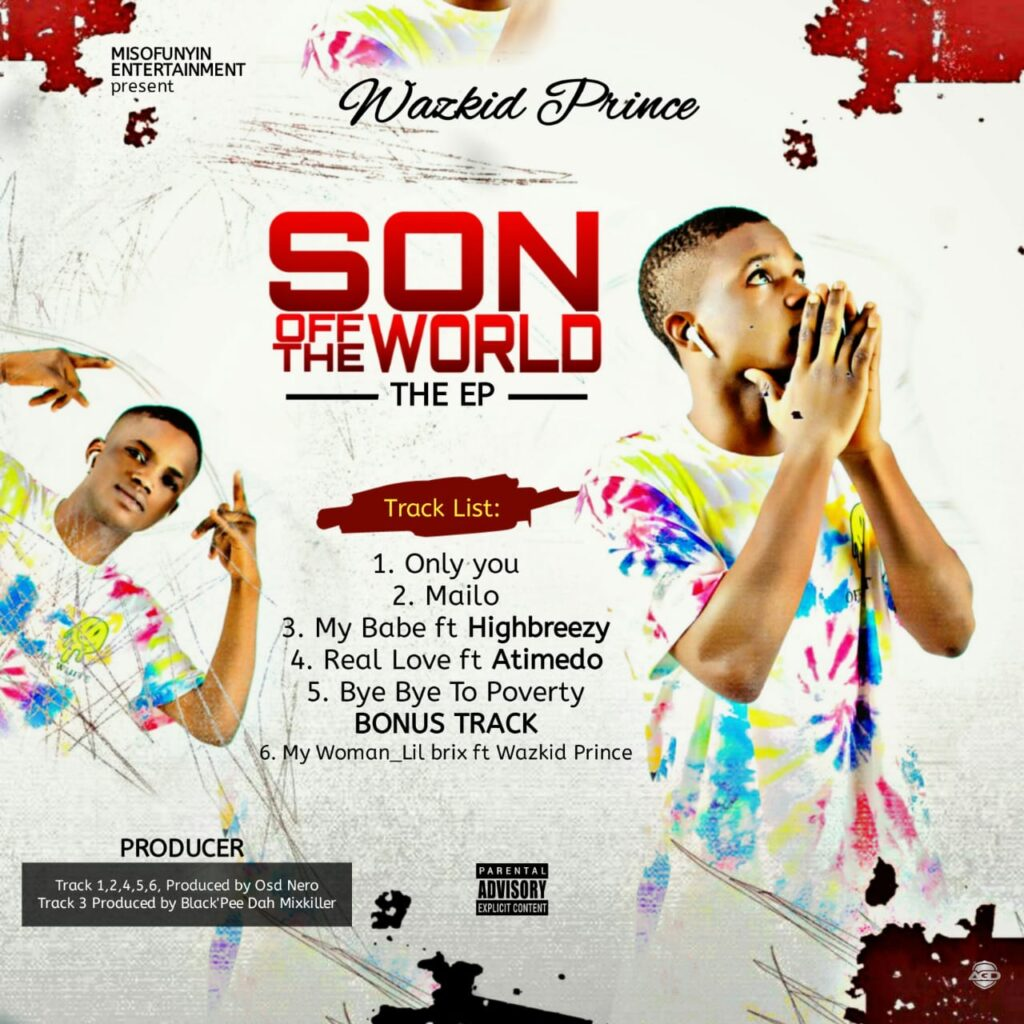 EP Album: Wazkid Prince – Son Off The World