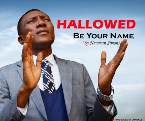 Music: Newman – Hallowed Be Your Name  (Prod. By Donbaz)