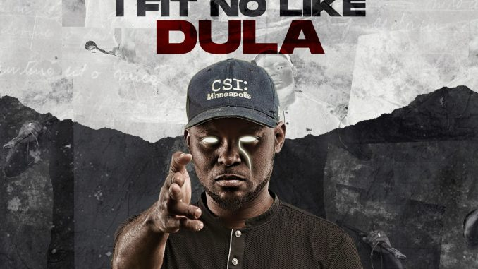 Dula Ft DJ Slam – If I Be You