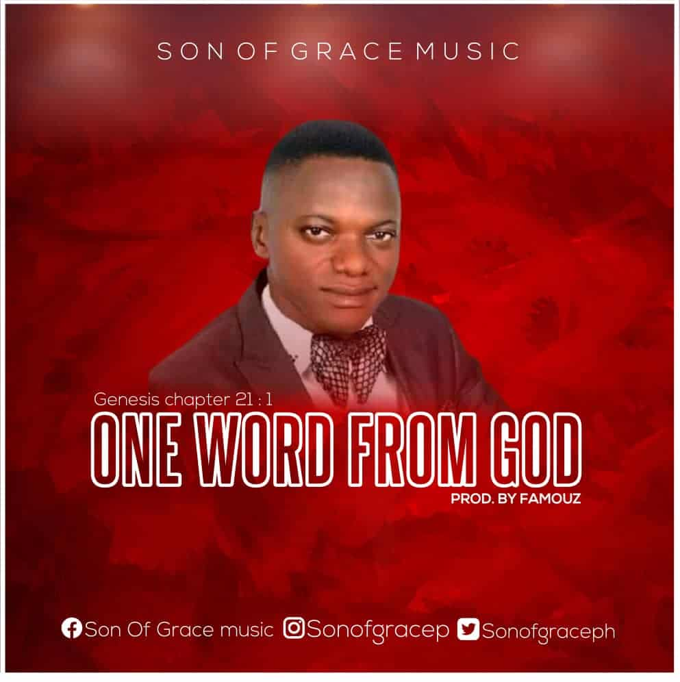 Music: Son Of Grace – One Word From God