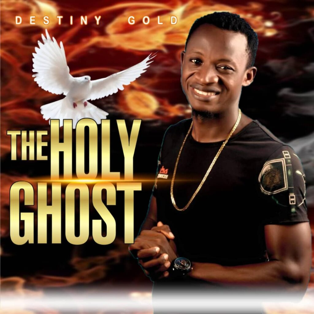 Music: Destiny Gold – The Holy Ghost