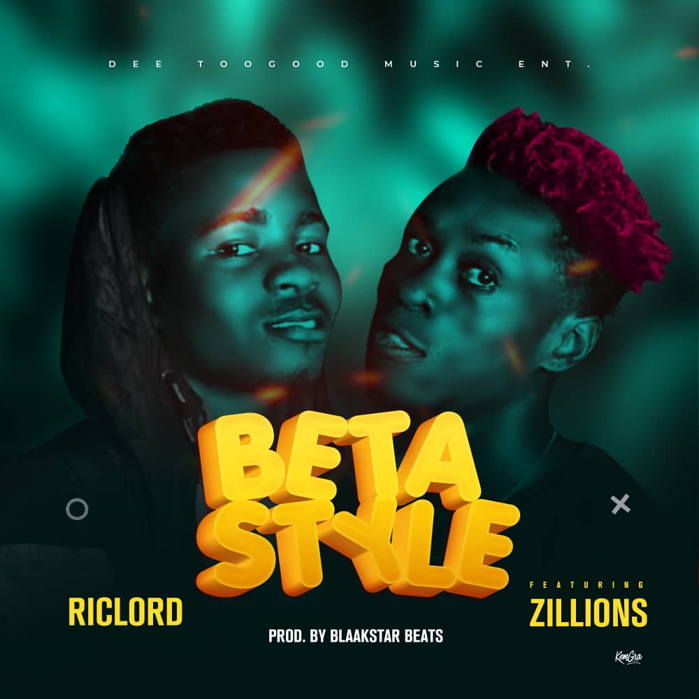 [Music] Ric-lord – Beta Style ft. Zillions