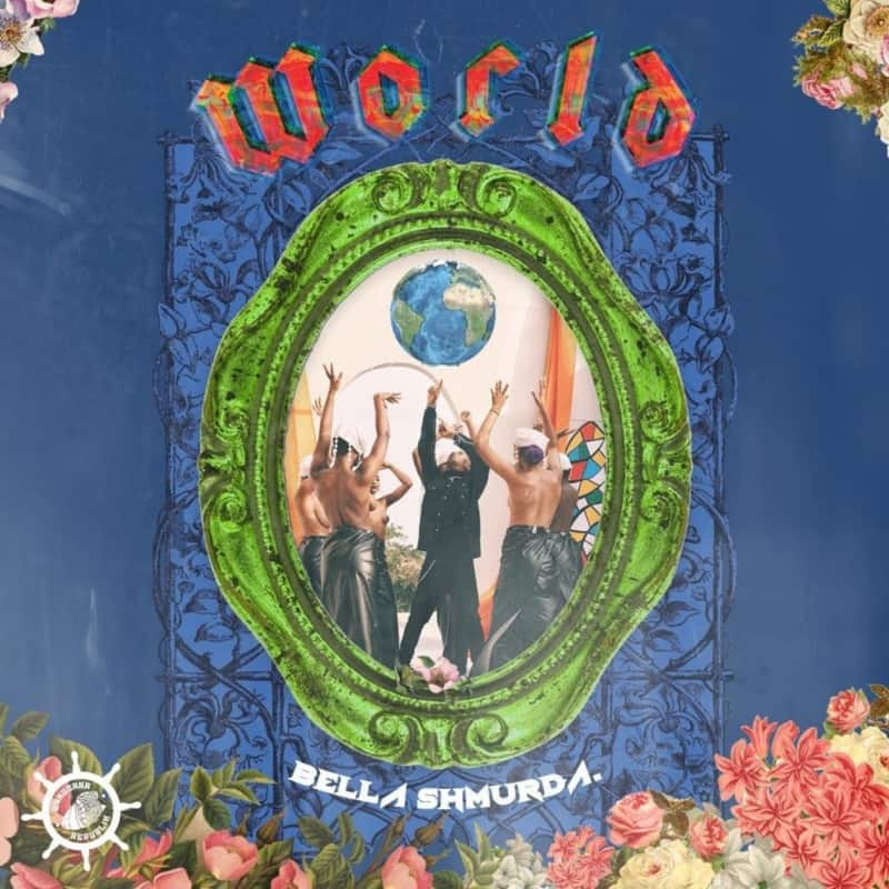 Music: Bella Shmurda – World