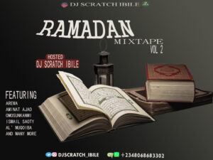 Mixtape: Dj Scratch Ibile – Ramadan Mixtape Vol 2