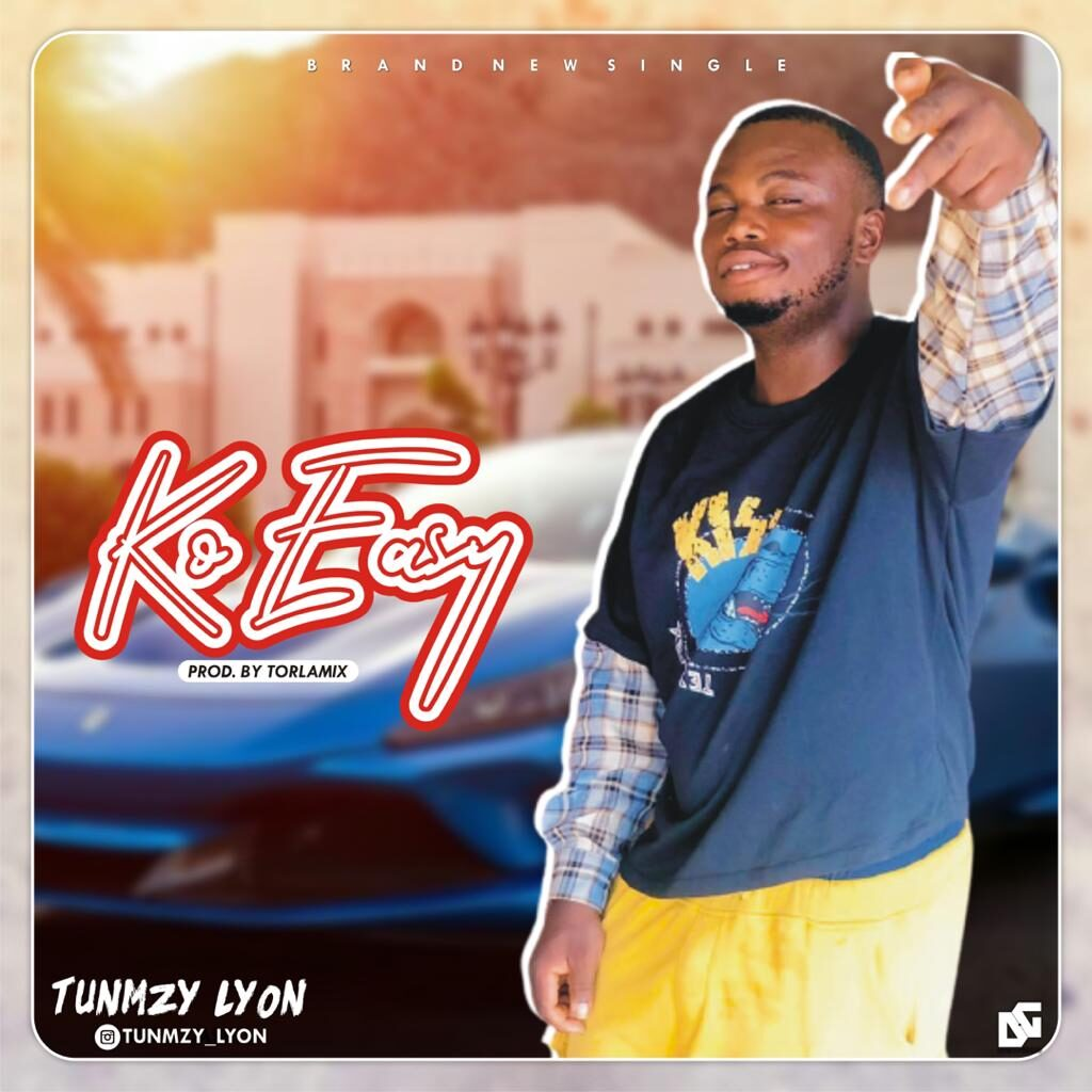 Music: Tunmzy Lyon – Ko Easy