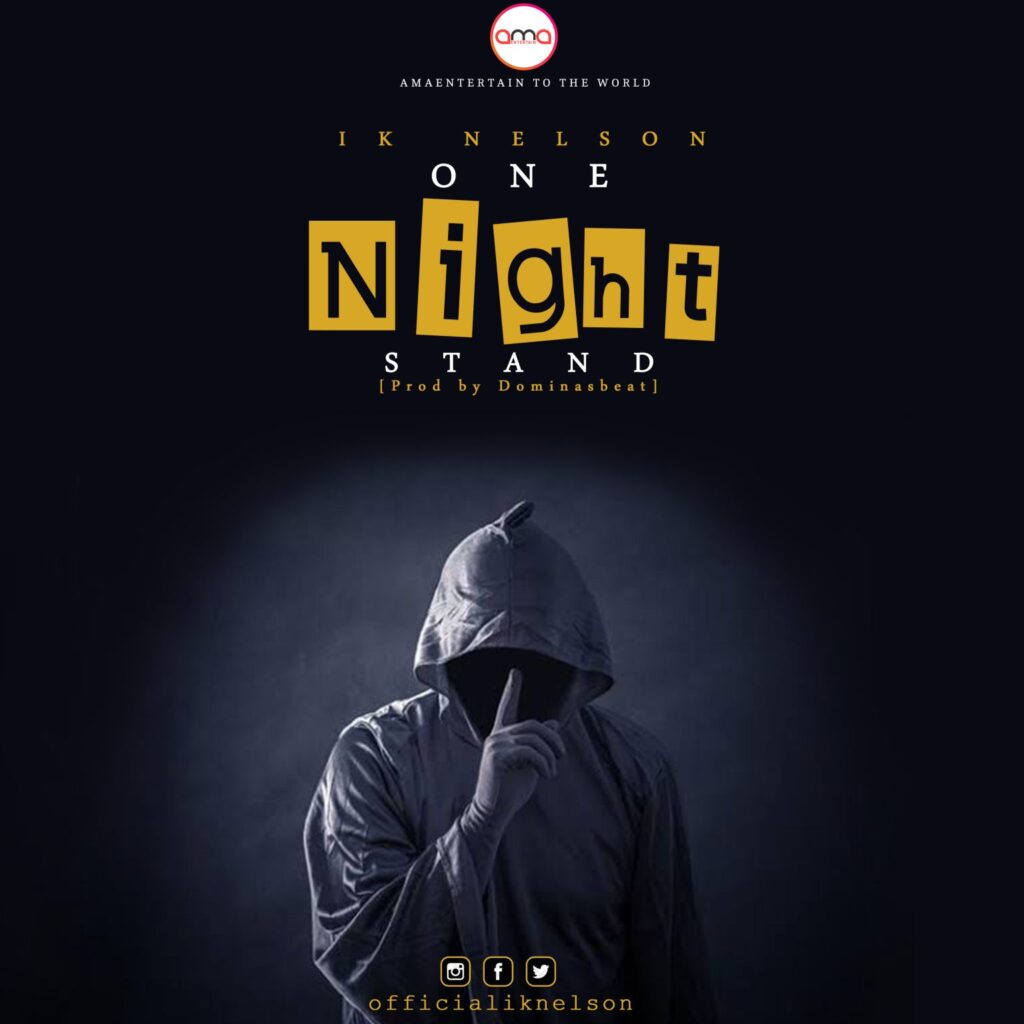 MUSIC PREMIERE: Ik Nelson – One Night Stand