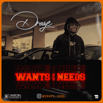 Music: Draye – Wants & Needs