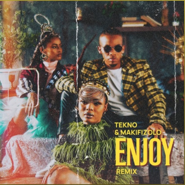 Audio+Video: Tekno Ft. Mafikizolo – Enjoy (Remix)