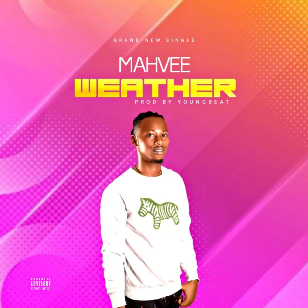 Mahvee – Weather (Prod by youngbeat)